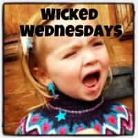 Wicked Wednesdays