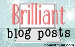 Brilliant blog posts on HonestMum.com